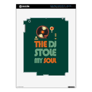 The DJ stole my soul Decals For iPad 3