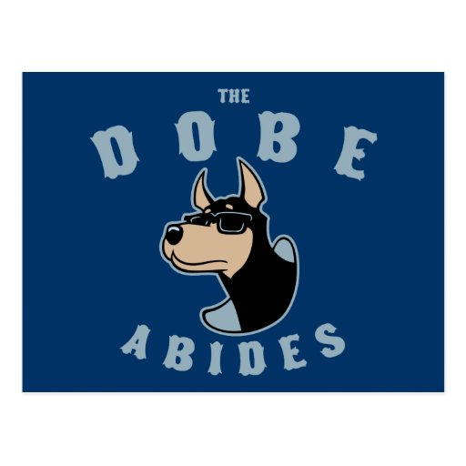 The Dobe Abides Postcard