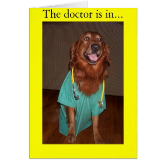 The Doctor is in... Greeting Card