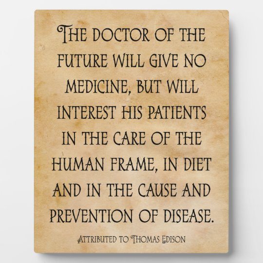 The Doctor Of The Future Chiropractic Quote Plaque Zazzlecom