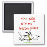 The dog ate my lesson plans 2 inch square magnet