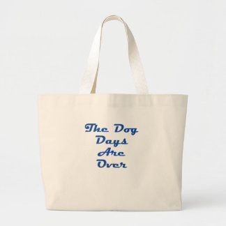 The Dog Days Are Over! Tote Bag