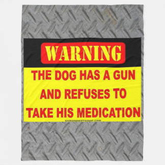 THE DOG HAS A GUN FLEECE BLANKET