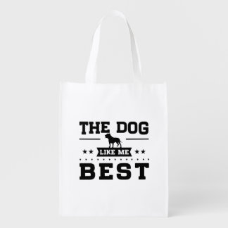 The Dog Like Me Best Grocery Bag