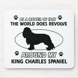 The dog revolves around my king charles spaniel mouse pad