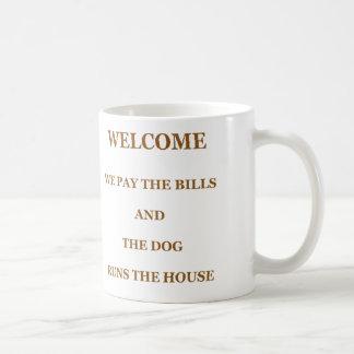 The Dog Runs The House Coffee Mug