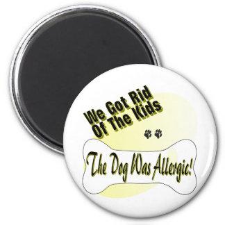 The Dog Was Allergic 2 Inch Round Magnet