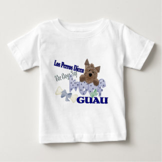 """The Dogs Say """"Woof"""" (blue) Baby T-Shirt"""