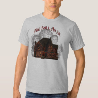 The Doll House (Spooky) T Shirt