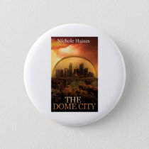 THE DOME CITY SCI-FI BOOK PRODUCTS BUTTON