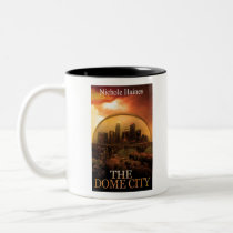THE DOME CITY SCI-FI BOOK PRODUCTS FROM THE BOOK Two-Tone COFFEE MUG