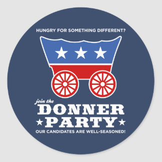 The Donner Party - hungry for something different? Classic Round Sticker