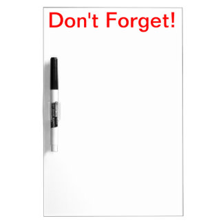 The Don't Forget Board! Dry Erase Board
