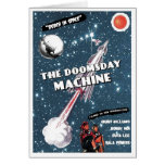 """The Doomsday Machine"" Card"