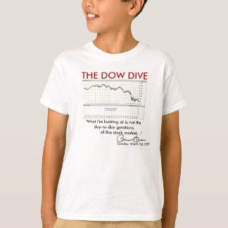 THE DOW DIVE (Obama Comment) Shirt