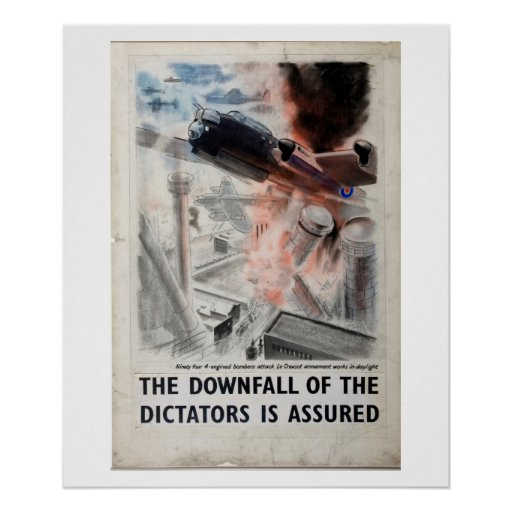 The downfall of the Dictators is_Propaganda Poster