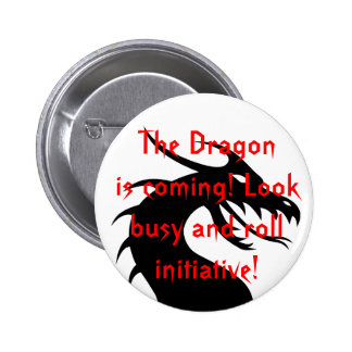 The Dragon is coming! Button