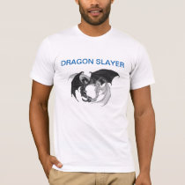The Dragon Slayer Mysterious Fighting Fierce T-Shirt