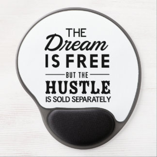 The Dream Is Free Gel Mouse Pad