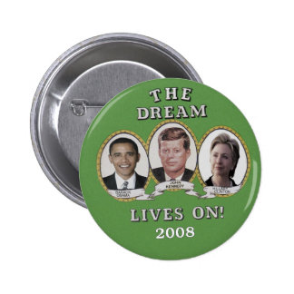 The Dream Lives On Button