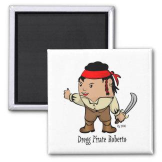 The Dregg Pirate Roberto Magnet