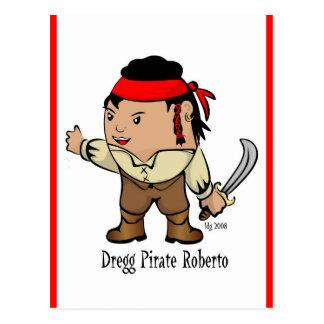The Dregg Pirate Roberto  Postcard