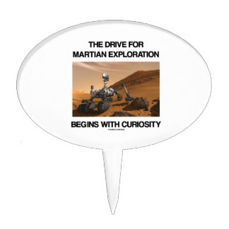 The Drive For Martian Exploration Begins Curiosity Cake Topper