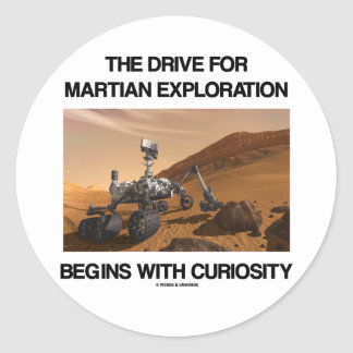 The Drive For Martian Exploration Begins Curiosity Classic Round Sticker