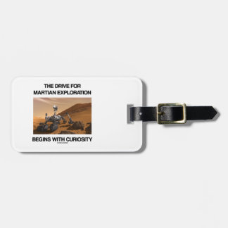 The Drive For Martian Exploration Begins Curiosity Luggage Tag