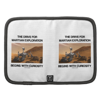 The Drive For Martian Exploration Begins Curiosity Organizers