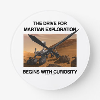 The Drive For Martian Exploration Begins Curiosity Round Clock