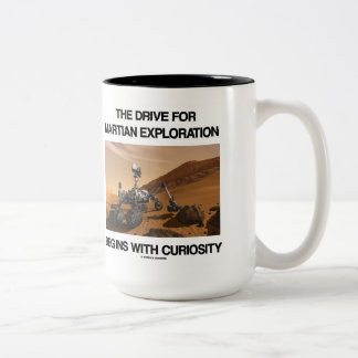 The Drive For Martian Exploration Begins Curiosity Two-Tone Coffee Mug
