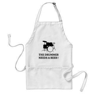 The Drummer Needs A Beer! Adult Apron