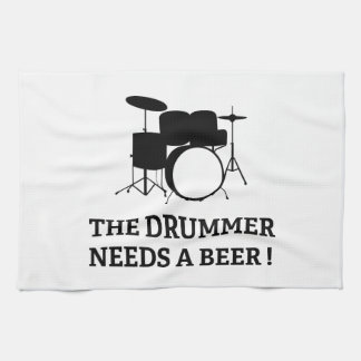 The Drummer Needs A Beer! Kitchen Towels