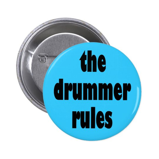 The Drummer Rules Button