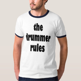 The Drummer Rules Mens T-shirt