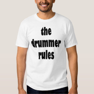 The Drummer Rules Womens T-shirt