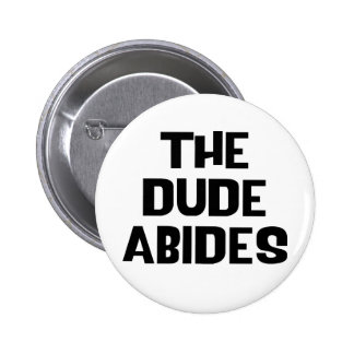 The Dude Abides Buttons