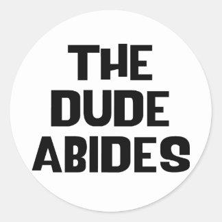 The Dude Abides Classic Round Sticker
