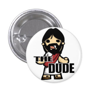 The Dude Button