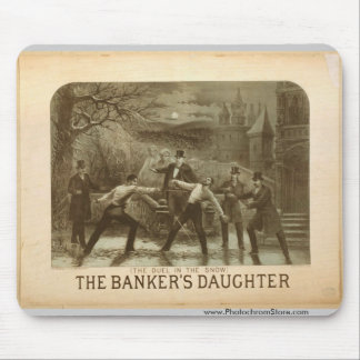 The Duel in the Snow The Banker s Daughter Mouse Pads