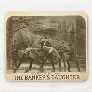 The Duel in the Snow The Banker s Daughter Mouse Pad