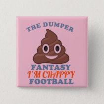 The Dumper Pinback Button