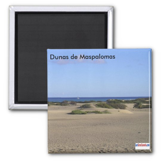The Dunes of Maspalomas Magnet