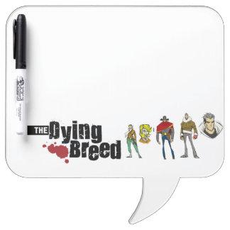 The Dying Breed Speech Bubble White Board
