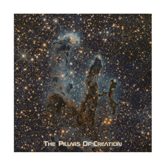 The Eagle Nebula aka The Pillars Of Creation Wood Wall Art