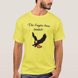 The Eagles have landed! shirt