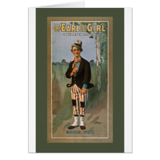 The Earl and The Girl 2 Years in London. Eddie Foy Card