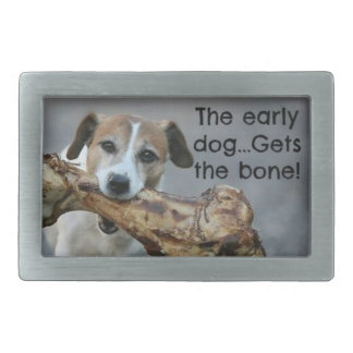 The Early Dog Gets The Bone Rectangular Belt Buckle