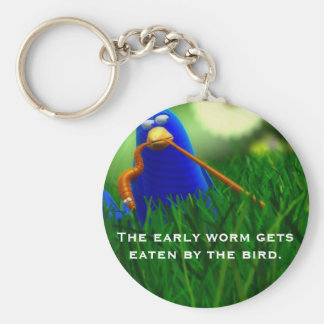 The early worm gets eaten by the bird. keychains